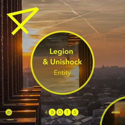 Legion & Unishock - Entity - 4-Dots - 04:23 - 23.04.2018