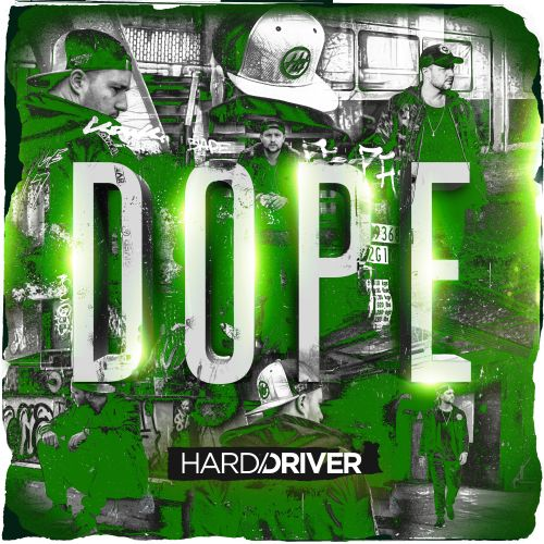 Hard Driver - DOPE - Dirty Workz - 03:39 - 21.03.2018