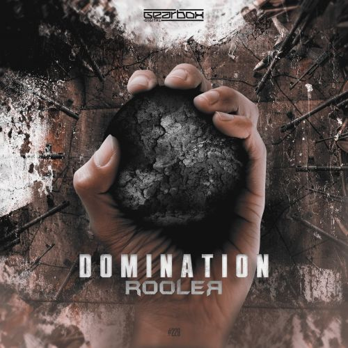 Rooler - Domination - Gearbox Digital - 05:08 - 23.04.2018
