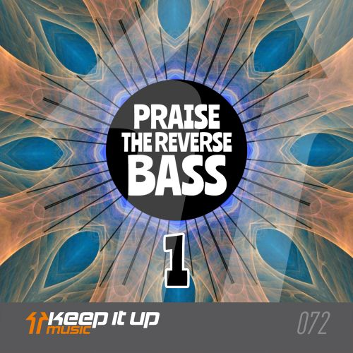 Frontliner - Praise The Reverse Bass 1 - Keep It Up Music - 03:20 - 27.04.2018