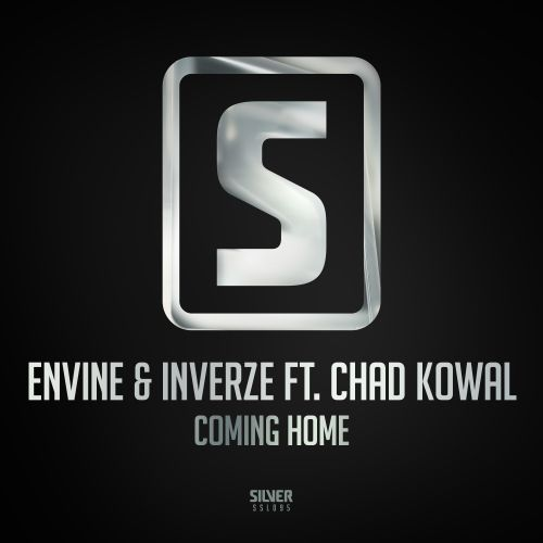 Envine & Inverze ft. Chad Kowal - Coming Home - Scantraxx Silver - 04:12 - 04.05.2018