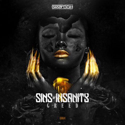 Sins Of Insanity - Greed - Revolutions - 04:42 - 08.05.2018