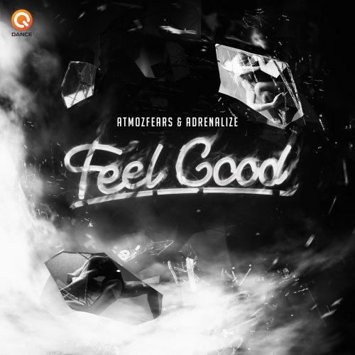Atmozfears and Adrenalize - Feel Good - Q-dance Records - 04:02 - 25.05.2018