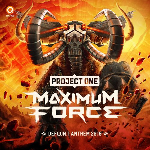 Project One, Headhunterz and Wildstylez - Maximum Force (Defqon.1 Anthem 2018) - Q-dance Records - 05:51 - 15.05.2018