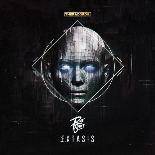 Riot Shift - Extasis - Theracords - 05:00 - 15.05.2018