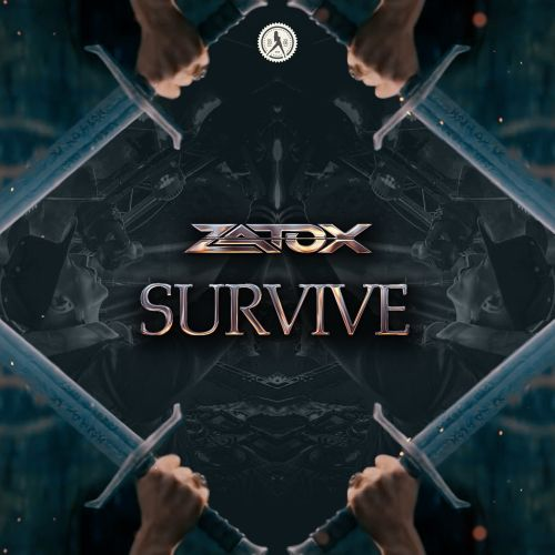 Zatox - Survive - Dirty Workz - 03:44 - 18.05.2018