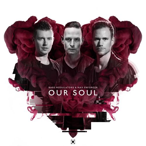 Bass Modulators and Max Enforcer - Our Soul - Spirit Of Hardstyle - 04:29 - 01.06.2018