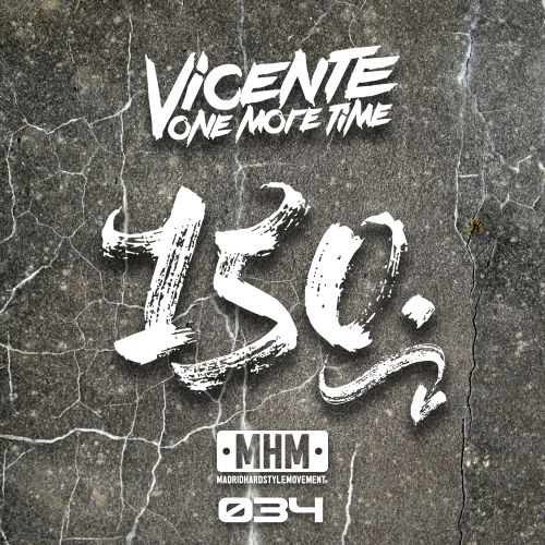Vicente One More Time - 150 - MHM - 05:42 - 30.05.2018