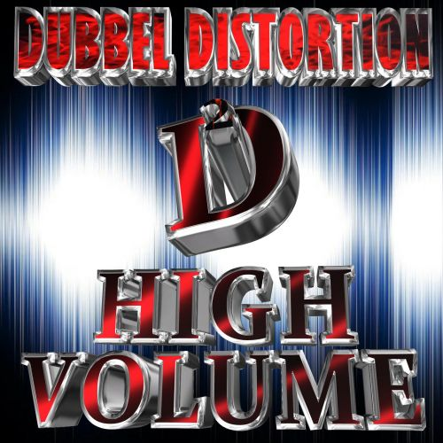 DUBBEL DISTORTION - HIGH VOLUME - The B.D Music - 04:44 - 03.06.2018