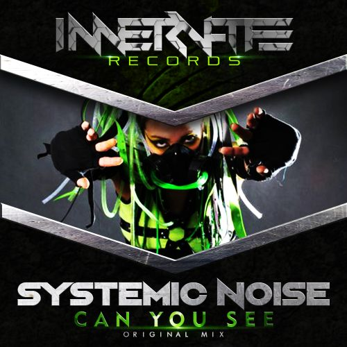 Systemic Noise - Can You See - Innervate Records - 08:03 - 22.06.2018