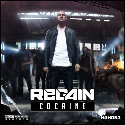 Regain - Cocaine - Heart For Hard Records - 04:41 - 20.06.2018