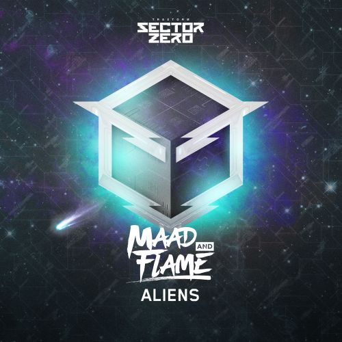 Maad and Flame - Aliens - Sector Zero - 03:49 - 18.06.2018