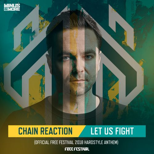 Chain Reaction - Let Us Fight - Minus is More - 03:46 - 06.07.2018