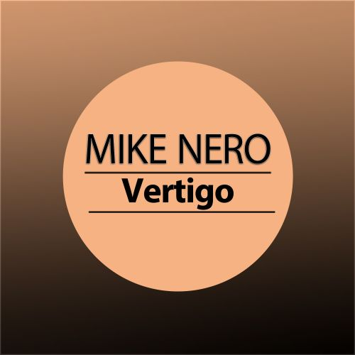 Mike Nero - Vertigo - Own World Traxx - 05:23 - 13.07.2018