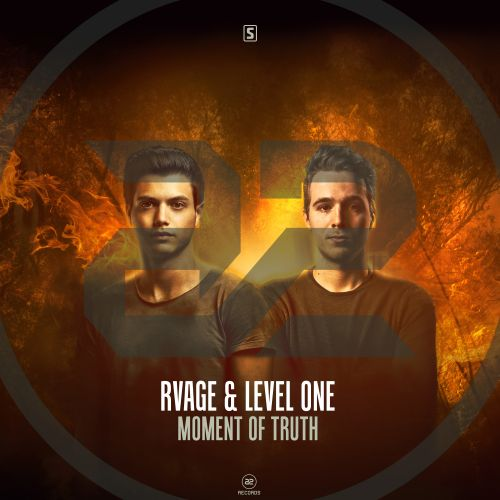 RVAGE & Level One - Moment Of Truth - A2 Records - 03:45 - 24.07.2018