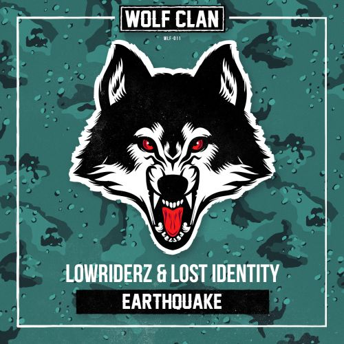 Lowriderz and Lost Identity - Earthquake - Wolf Clan - 03:08 - 20.07.2018