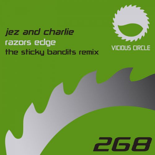 Jez & Charlie - Razors Edge - Vicious Circle Recordings - 07:46 - 13.07.2018