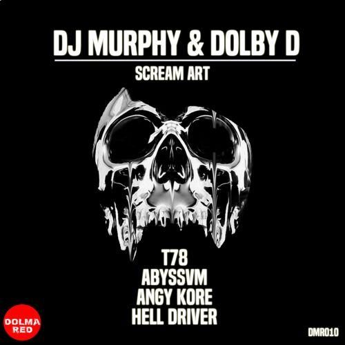DJ Murphy, Dolby D - Scream Art - Dolma Red - 07:58 - 16.07.2018