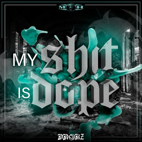 Drokz - My Shit Is Dope - Masters of Hardcore - 05:37 - 13.08.2018
