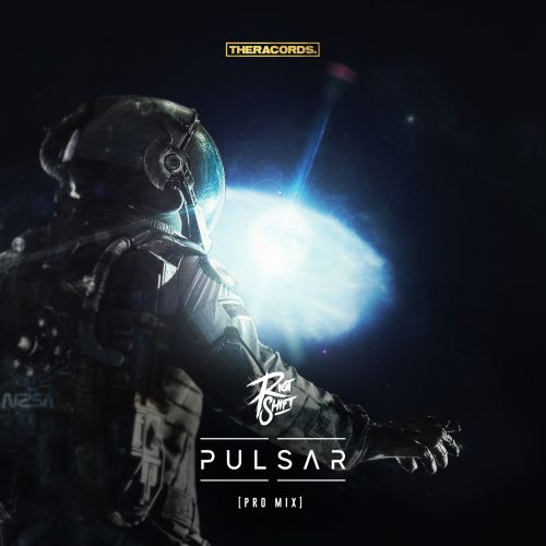 Riot Shift - Pulsar - Theracords - 04:23 - 14.08.2018
