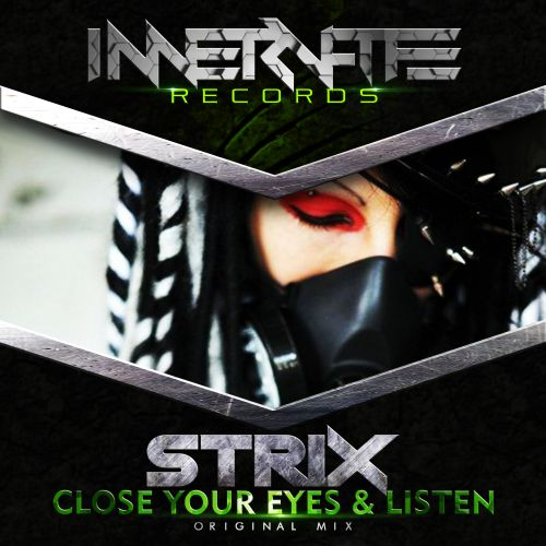 Strix - Close Your Eyes & Listen - Innervate Records - 07:00 - 24.08.2018