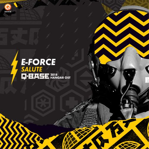 E-Force - Salute (Q-BASE 2018 Hangar OST) - Q-dance Records - 05:06 - 27.08.2018