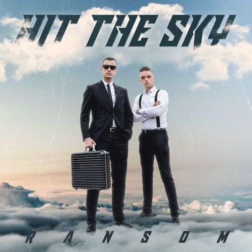 Ransom - Hit The Sky - Roq 'N Rolla Music - 02:56 - 07.09.2018