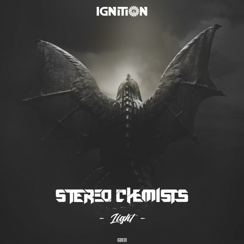 Stereo Chemists - Light - Ignition Digital - 05:11 - 28.08.2018