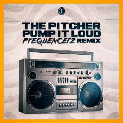 The Pitcher - Pump It Loud - Fusion Records - 03:11 - 21.09.2018