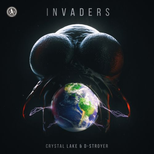 Crystal Lake and D-Stroyer - Invaders - Dirty Workz - 03:25 - 26.09.2018