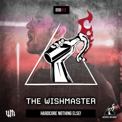 The Wishmaster - Hardcore Nothing Else! - Disobey records - 04:02 - 20.09.2018