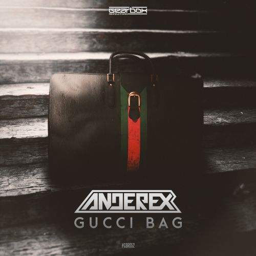 Anderex - Gucci Bag - Revolutions - 04:35 - 25.09.2018