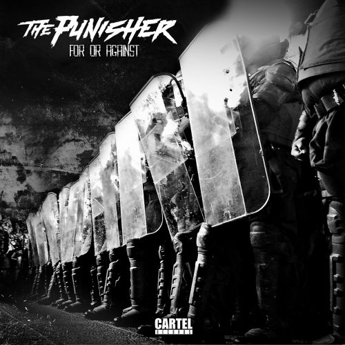 The Punisher - For Or Against - Cartel00 Records - 05:38 - 04.12.2017