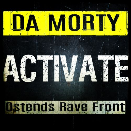 Da Morty - Activate - Ostends Rave Front - 04:15 - 01.10.2018