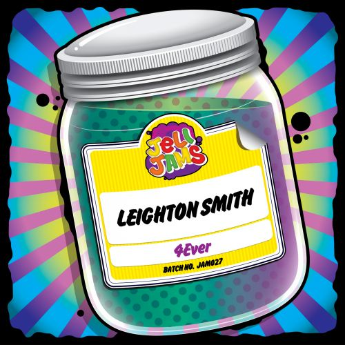 Leighton Smith - 4Ever - Jeli Jams - 08:17 - 19.10.2019