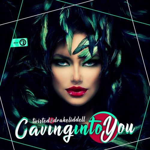 Twisted & Drake Liddell - Caving Into You - Relay Records - 05:25 - 19.10.2018