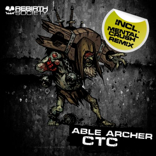 Able Archer - CTC - Rebirth Society - 04:44 - 15.10.2018