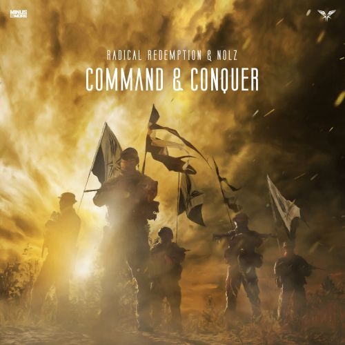 Radical Redemption and Nolz - Command & Conquer - Minus is More - 03:36 - 26.10.2018