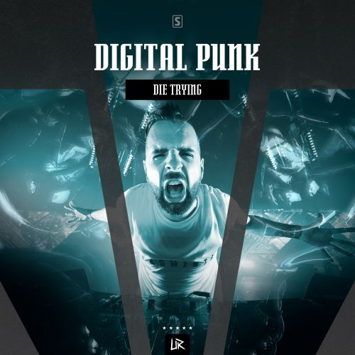 Digital Punk - Die Trying - Unleashed Records - 04:17 - 01.11.2018