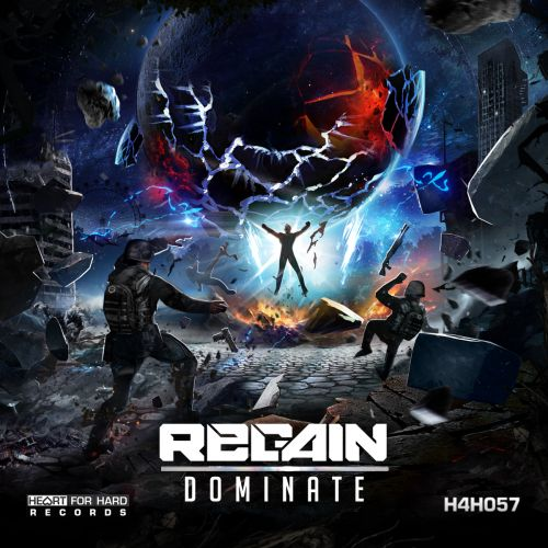 Regain - Dominate - Heart For Hard Records - 04:04 - 05.11.2018