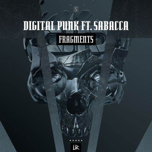 Digital Punk ft. Sabacca - Fragments - Unleashed Records - 04:56 - 22.11.2018