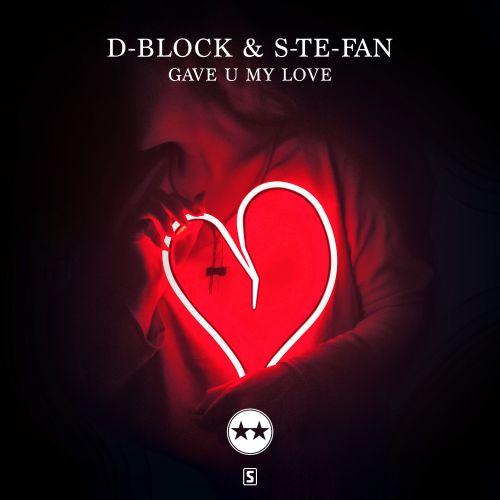 d block s te fan gave u my love scantraxx evolutionz