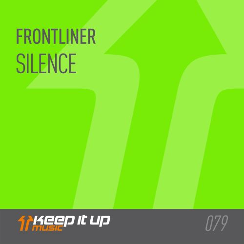 Frontliner - Silence - Keep It Up Music - 04:04 - 26.11.2018