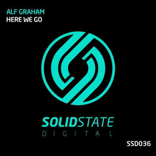 Alf Graham - Here We Go - Solid State Digital - 08:00 - 30.11.2018