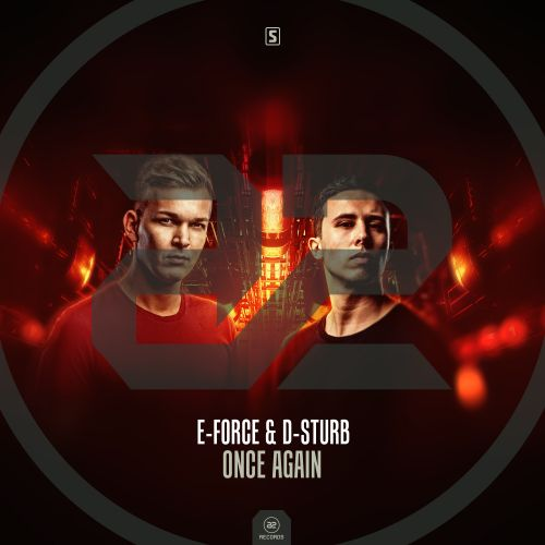 E-Force & D-Sturb - Once Again - A2 Records - 04:30 - 29.11.2018