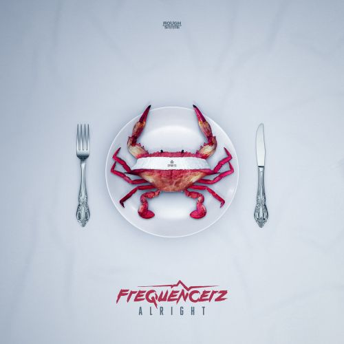 Frequencerz - Alright - Roughstate - 03:51 - 10.12.2018