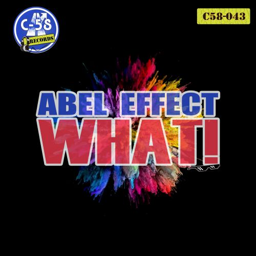Abel Effect - What! - C58 Records - 04:30 - 07.12.2018