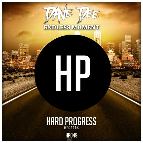 Dave Dee - Endless Moment - Hard Progress Records - 06:06 - 21.12.2018