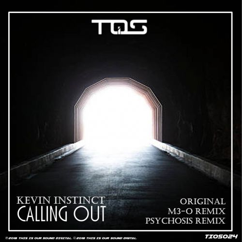 Kevin Instinct - Calling Out - TIOS Digital - 05:38 - 17.12.2018