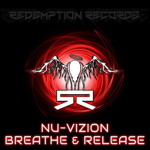 Nu-Vizion - Breathe & Release - Redemption Recordz - 06:03 - 12.01.2019